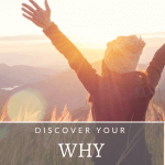 your why