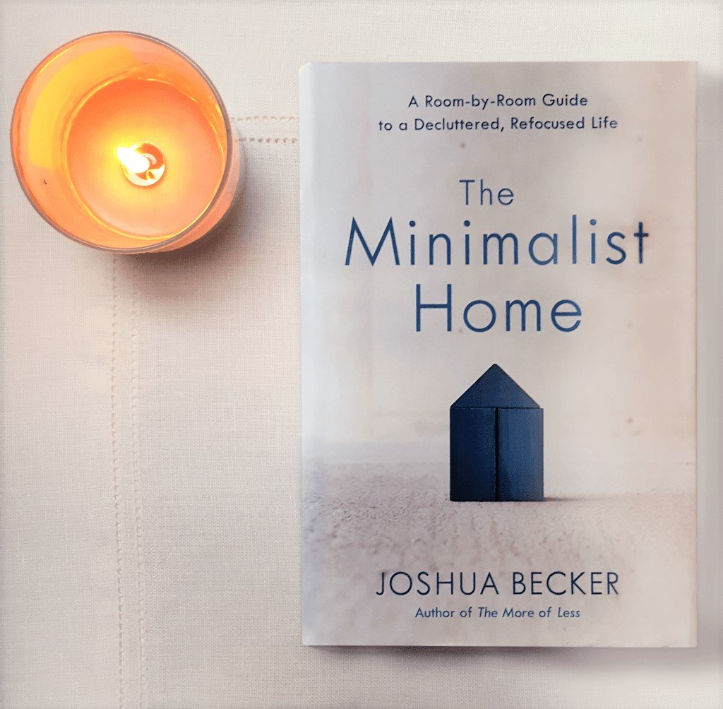 Review of The Minimalist Home by Joshua Becker - The ...