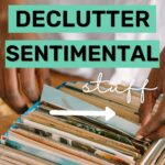decide what sentimental items to keep