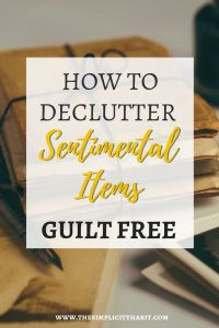 how to decide what sentimental items to let go