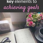 5 key elements to achieving goals