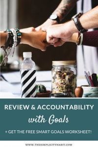 review and accountability for goals