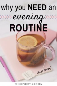 if you don't have an evening routine, you should