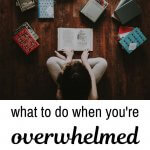 what to do when you're overwhelmed with decluttering