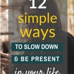 ways to slow down today