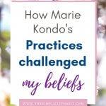 Marie Kondo's methods challenge my faith