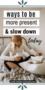 ways to slow down