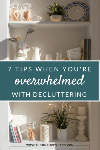 7 tips when you're overwhelmed