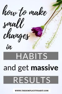 how simple habits have huge results