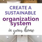 create the best organizational system for your home