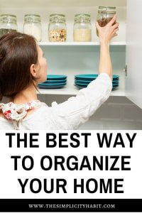 create the best organizational system in your home