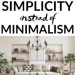 focus on simplicity, not minimalism