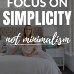 focus on simplicity not minimalism