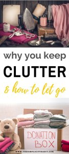 reasons for clutter and how to let go