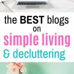best blogs on simple living, minimalism, and decluttering