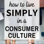 live simply consumer culture