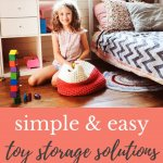 simple and easy toy storage solutions