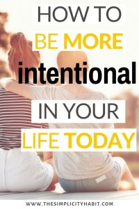 5 tips for living more intentionally