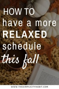 more relaxed schedule