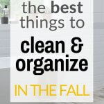 best things to clean and organize in the fall