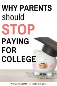 parents should stop paying for college