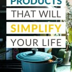 products that will simplify your life