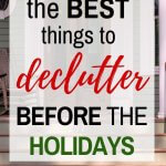 best things to declutter before the holidays