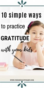 simple ways to practice gratitude with your kids