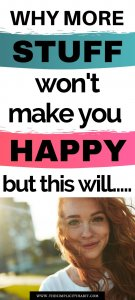 more stuff won't make you happy