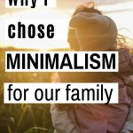 why minimalism is the right fit for me