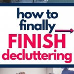 struggling to complete the decluttering process