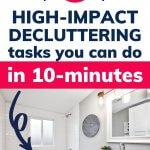 10 minute decluttering tasks