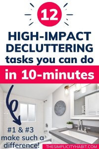 10 minute decluttering tasks