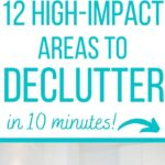 easy areas to declutter in 10 minutes
