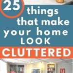 make your home look cluttered