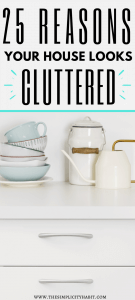 reasons your home looks cluttered