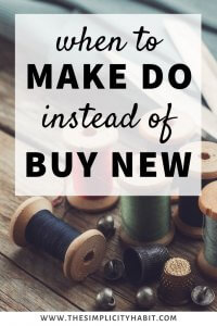 make do instead of buy new