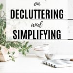 most popular posts on decluttering and simplifying