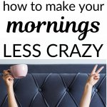 make your mornings less crazy