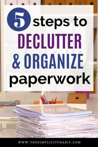 simplify and organize paperwork