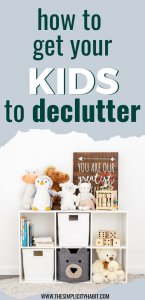 get your kids to declutter