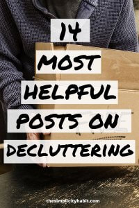 best posts for when you need help decluttering