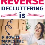 reverse decluttering