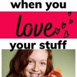 declutter when you love stuff