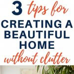 create a beautiful home without the clutter
