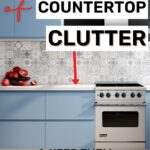 how to get rid of countertop clutter