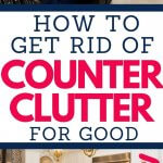 get rid of countertop clutter