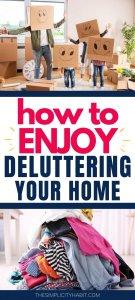 enjoy decluttering