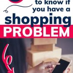 if you have a shopping problem