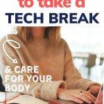 ways to take a tech break